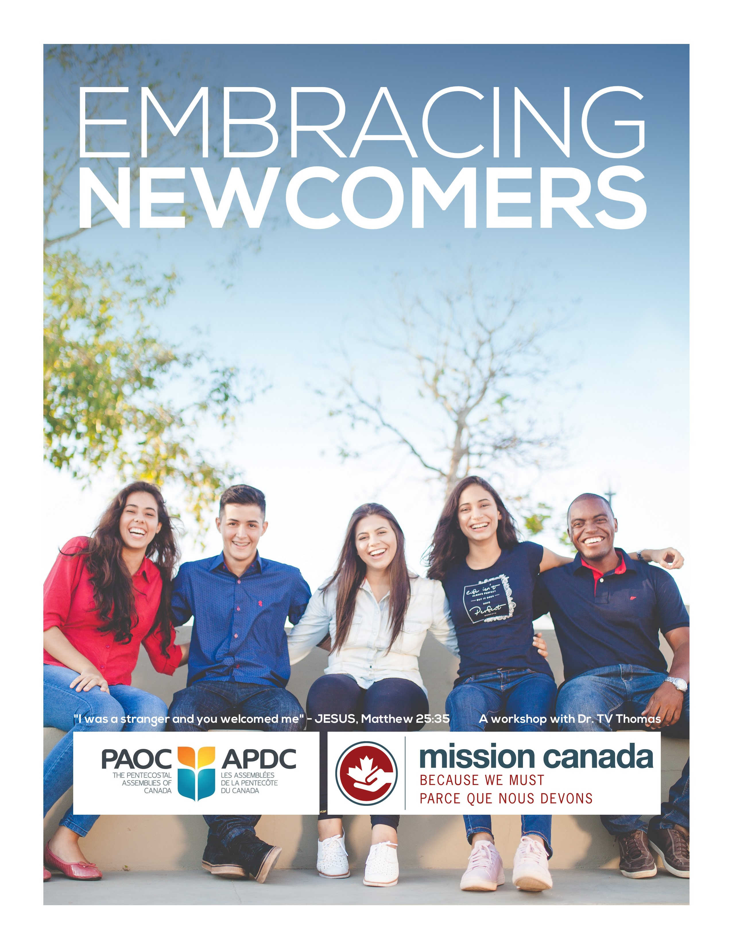 Embracing Newcomers